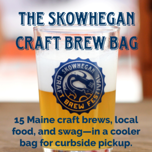 2021 Skowhegan Craft Brew Festival